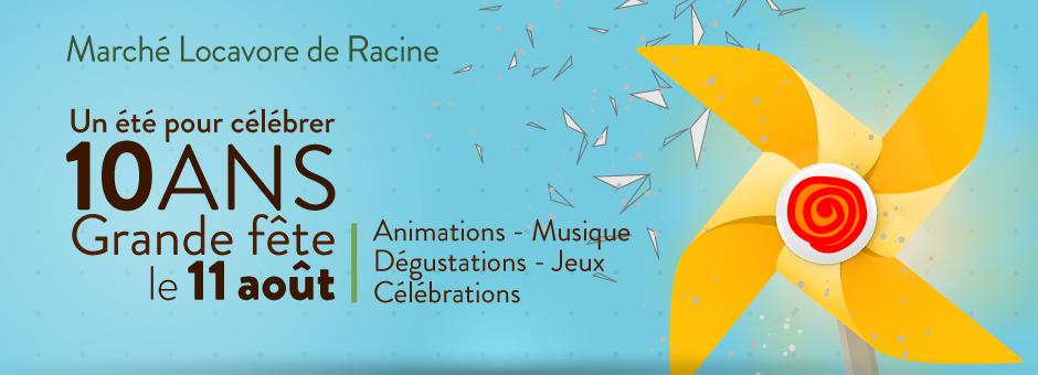 Marché Locavore de Racine 10 ans !